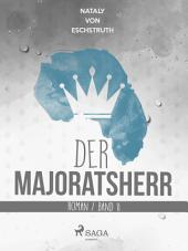 Der Majoratsherr.: Band 2