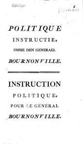 Politque Instructie omme den generael Bournonville