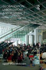 Globalization, Labor Export and Resistance