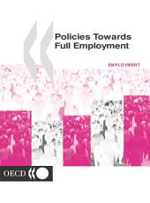 Policies Towards Full Employment