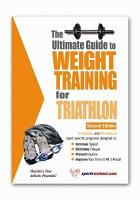 The Ultimate Guide to Weight Training for Triathlon PDF