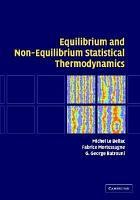 Equilibrium and Non Equilibrium Statistical Thermodynamics PDF