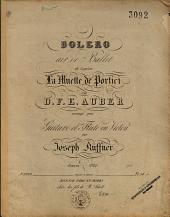 Bolero: air de ballet de l'opéra La muette de Portici