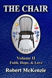The Chair: Volume II