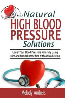 Natural High Blood Pressure Solutions Book