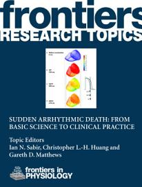 Sudden Arrhythmic Death  From Basic Science To Clinical Practice