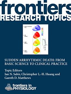 Sudden arrhythmic death  from basic science to clinical practice Book