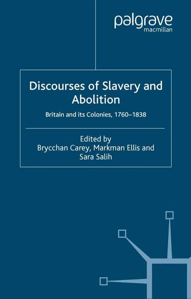 Discourses of Slavery and Abolition PDF