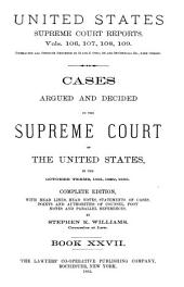 Reports of Cases Argued and Decided in the Supreme Court of the United States: 1-351 U.S; 1790- October term, 1955, Book 27