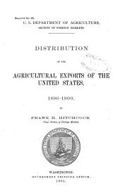 Distribution of the Agricultural Exports of the United States: 1896-1900