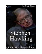 Celebrity Biographies - The Amazing Life Of Stephen Hawking - Famous Physicist and Scientist