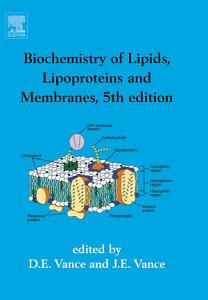 Biochemistry of Lipids  Lipoproteins and Membranes