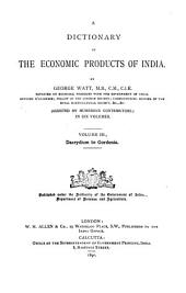 A Dictionary of the Economic Products of India: Dacrydium to Gordonia