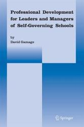 Professional Development For Leaders And Managers Of Self Governing Schools Book PDF