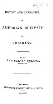 History and Character of American Revivals of Religion