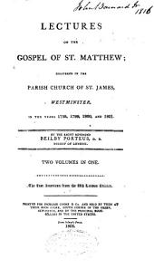 Lectures on the Gospel of St. Matthew: Delivered in the Parish Church of St. James, Westminster, in the Years 1798, 1799, 1800, and 1801, Volumes 1-2
