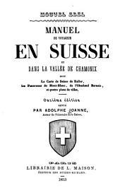 Manuel du voyageur en Suisse et dans la vallée de Chamonix ...