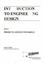 Introduction to Engineering Design: Projects and success skills