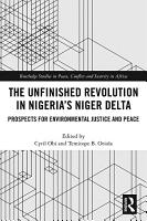 The Unfinished Revolution in Nigeria   s Niger Delta PDF