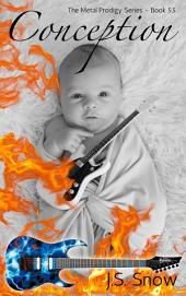 Conception (Metal Prodigy Series Book #5.5)