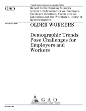 Older workers demographic trends pose challenges for employers and workers.