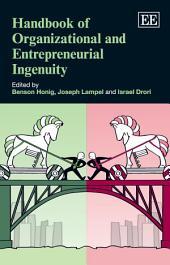 Handbook of Organizational and Entrepreneurial Ingenuity