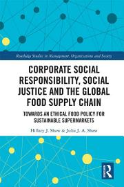 Corporate Social Responsibility  Social Justice And The Global Food Supply Chain