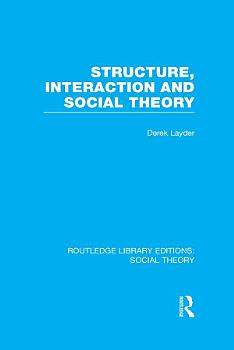 Structure  Interaction and Social Theory  RLE Social Theory  PDF