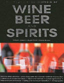 The Complete Encyclopedia of Wine  Beer  and Spirits PDF