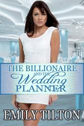 The Billionaire and the Wedding Planner