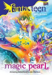 Fantasteen: Magic Pearl
