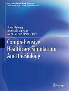 Comprehensive Healthcare Simulation  Anesthesiology