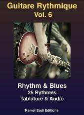 Guitare Rythmique Vol. 6: Rhyhtm & Blues