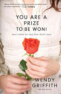 You Are a Prize to be Won