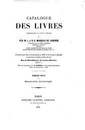 Catalogue des livres, composant la bibliothèque de M.L.J.S.E. Marquis de Laborde: La vente aura lieu le lundi 8 janvier 1872 et les 11 jours suivants à sept heures et demie précises du soir, ...