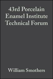 43rd Porcelain Enamel Institute Technical Forum