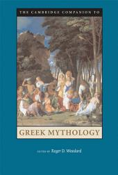 The Cambridge Companion to Greek Mythology