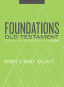 Foundations: Old Testament - Teen Devotional