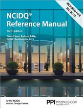 Interior Design Reference Manual: Everything You Need to Know to Pass the NCIDQ Exam, Sixth Edition
