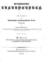 Hennebergisches Urkundenbuch: ¬Die Urkunden des gemeinschaftlichen Hennebergischen Archivs von MCCCLVI bis MCCCLXXXV, Band 3