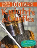 100 Facts Knights and Castles Pocket Edition PDF
