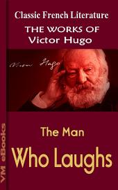 The Man Who Laughs: Works Of Hugo
