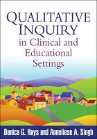 Qualitative Inquiry in Clinical and Educational Settings PDF