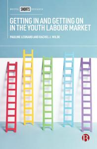 Getting in and getting on in the youth labour market PDF