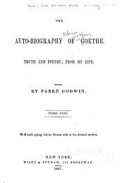 The Auto-biography of Goethe: Truth and Poetry: from My Life, Volumes 3-4