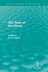 The Role of the Head (Routledge Revivals)