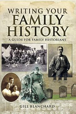 Writing Your Family History PDF