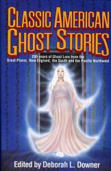 Classic American Ghost Stories PDF