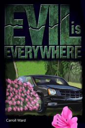 Evil Is Everywhere