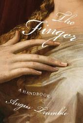 The Finger: A Handbook